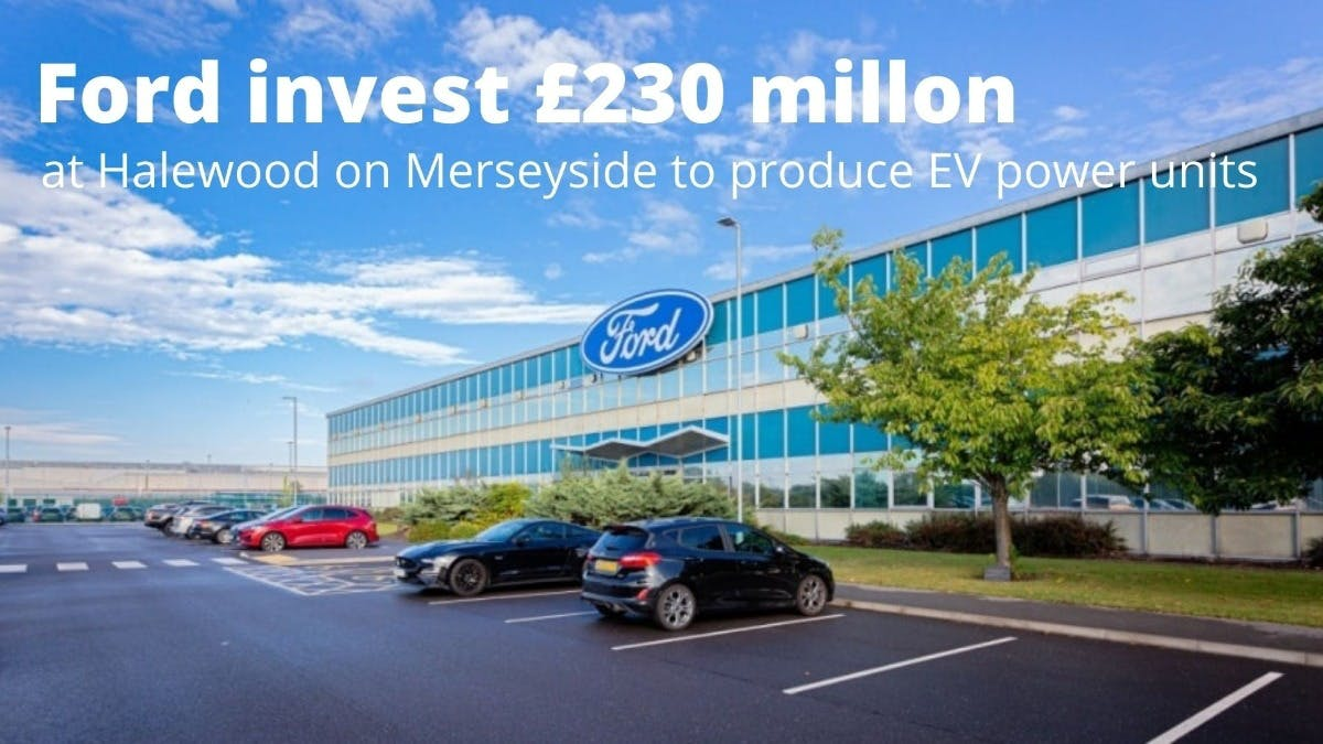 Ford to Invest £230 million